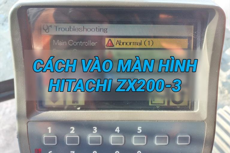 Cách vào màn hình xem mã lỗi máy xúc Hitachi ZX-3